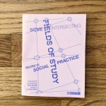 Social Practice Zines: Fields of Study