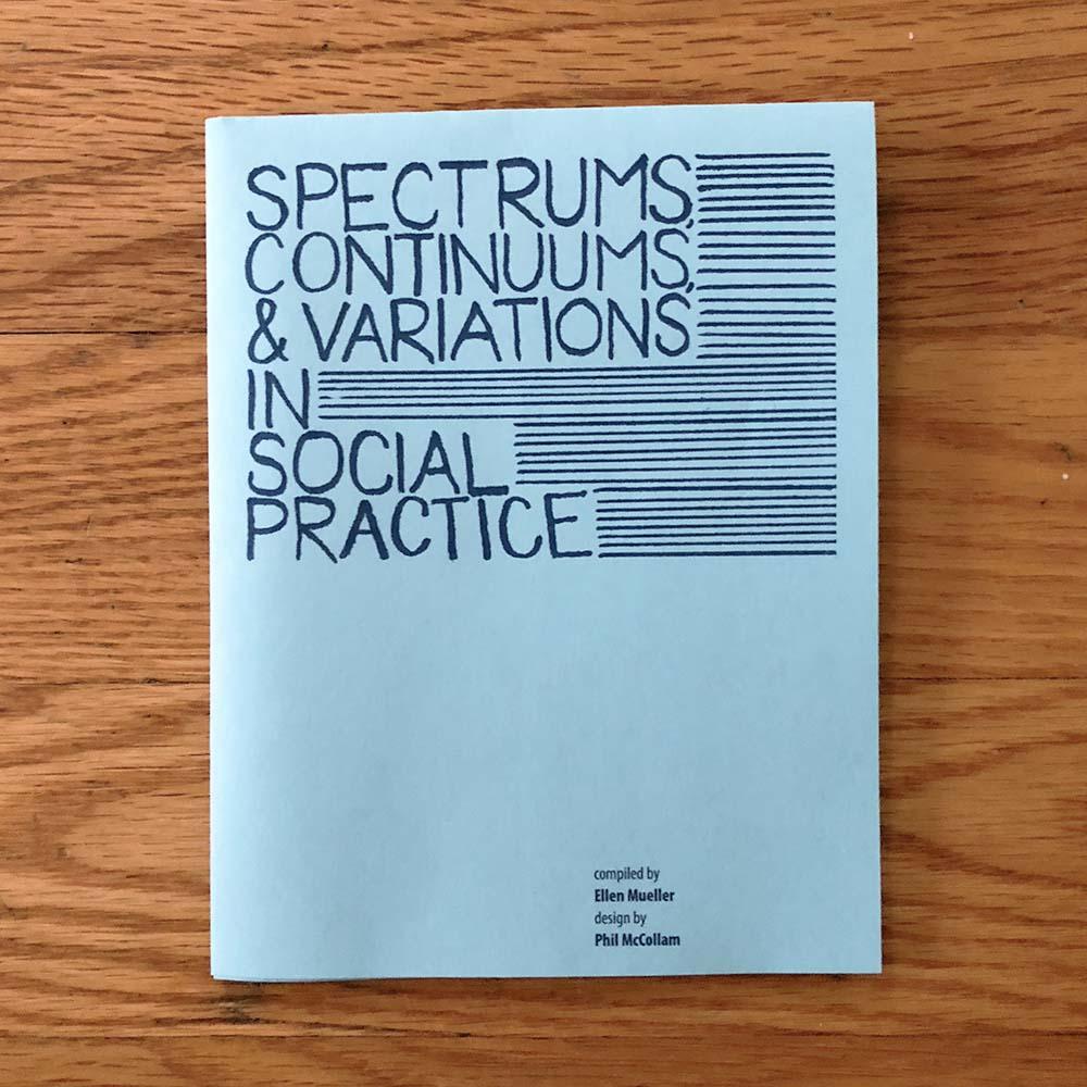Social Practice Zines: Spectrums