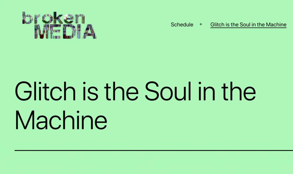 Glitch is the Soul in the Machine
